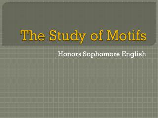 The Study of Motifs