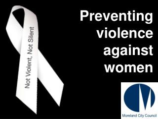 Preventing  violence against women
