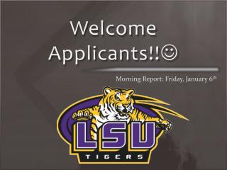 Welcome Applicants!! 