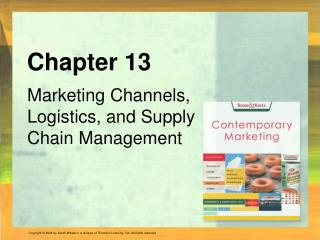 Marketing Channels, Logistics, and Supply Chain Management
