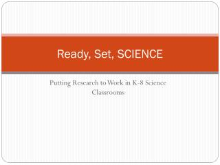 Ready, Set, SCIENCE