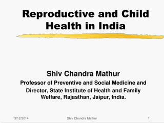 Reproductive and Child Health in India