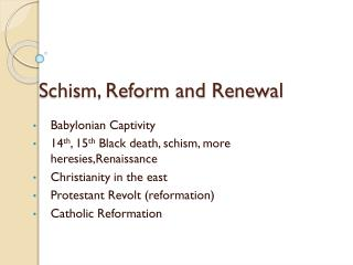 Schism, Reform and Renewal