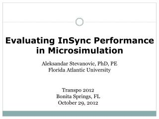 Evaluating  InSync  Performance in  Microsimulation