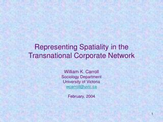 Representing Spatiality in the Transnational Corporate Network