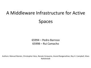 A Middleware Infrastructure for Active Spaces