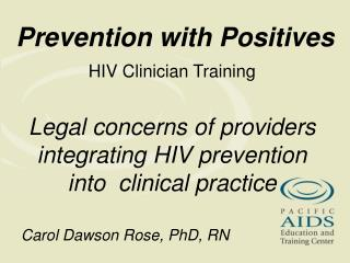 Prevention with Positives