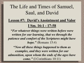 The Life and Times of Samuel, Saul, and David