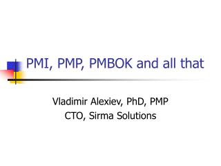 PMI, PMP, PMBOK and all that