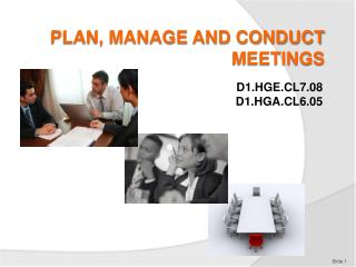 PLAN, MANAGE AND CONDUCT MEETINGS