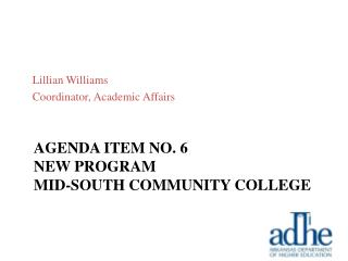 Agenda item no.  6 New program mid-south community college
