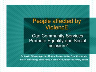 People affected by ViolencE