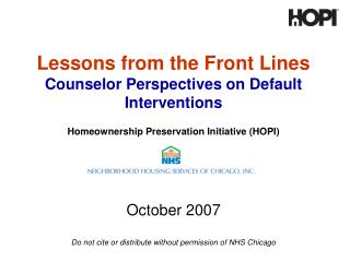 October 2007 Do not cite or distribute without permission of NHS Chicago