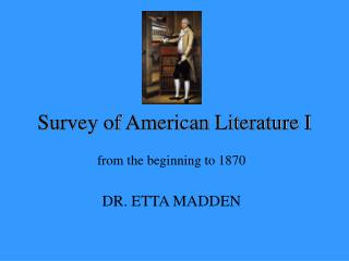 Survey of American Literature I