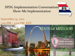 S PDG Implementation Conversations Show-Me Implementation