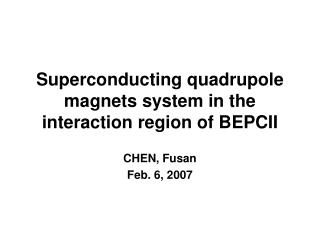 Superconducting quadrupole magnets system in the interaction region of BEPCII