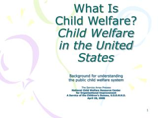 What Is Child Welfare? Child Welfare in the United States