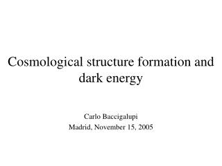 Cosmological structure formation and dark energy