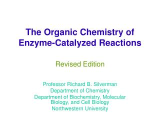 The Organic Chemistry of Enzyme-Catalyzed Reactions Revised Edition