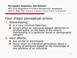 Four major perceptual errors: Stereotyping :  Is a very common distortion