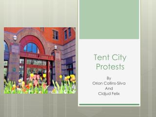 Tent City Protests