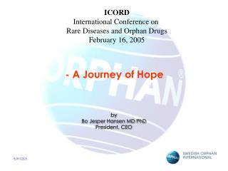 - A Journey of Hope