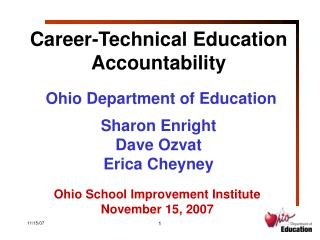 Ohio School Improvement Institute November 15, 2007