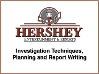 Investigation Techniques, Planning and Report Writing