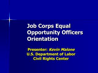Job Corps Equal Opportunity Officers Orientation