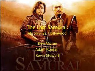 The Last Samurai: History  vs. Hollywood