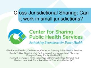 Cross-Jurisdictional Sharing: Can it work in small jurisdictions?