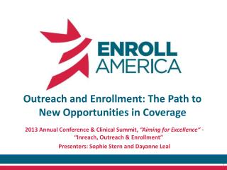 Outreach and Enrollment: The Path to New Opportunities in Coverage