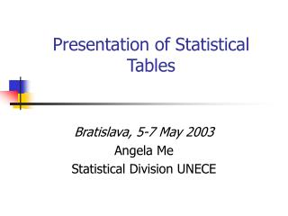 Presentation of Statistical Tables