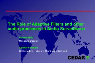 The Role of Adaptive Filters and other audio processes in Audio Surveillance