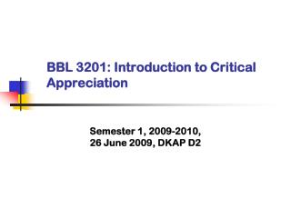 BBL 3201: Introduction to Critical Appreciation