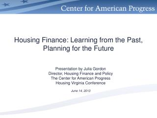 Housing Finance: Learning from the Past, Planning for the Future