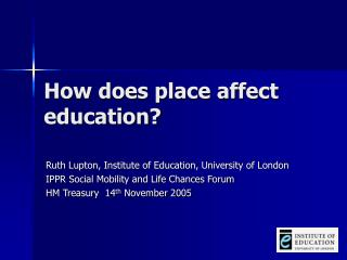 How does place affect education?