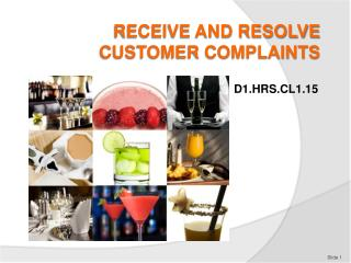 RECEIVE AND RESOLVE CUSTOMER COMPLAINTS