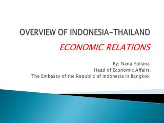 OVERVIEW OF INDONESIA-THAILAND