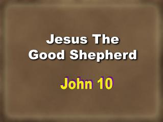 Jesus The Good Shepherd