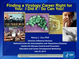Finding a Virology Career Right for You:  I Did it - So Can You!
