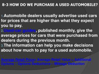 8-3 HOW DO WE PURCHASE A USED AUTOMOBILE?