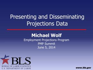Presenting  and Disseminating Projections Data
