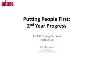 Putting People First:  2 nd  Year Progress