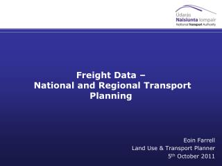 Freight Data – National and Regional Transport Planning