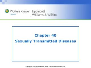 Chapter 40 Sexually Transmitted Diseases