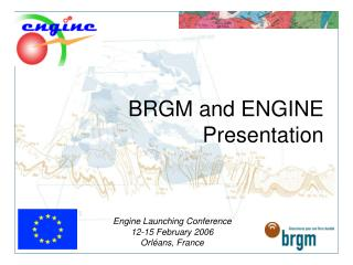 BRGM and ENGINE Presentation
