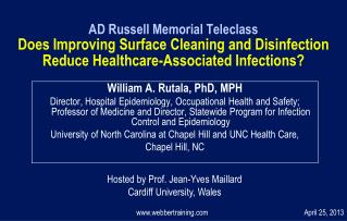William A. Rutala, PhD, MPH