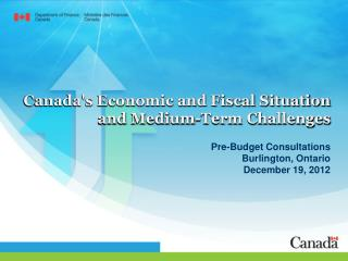 Canada's Economic and Fiscal Situation and Medium-Term Challenges