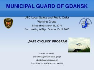 UBC Local Safety and Public Order  Working Group  Established: March 26, 2010